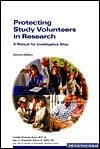 Protecting Study Volunteers in Research: A Manual for Investigative Sites