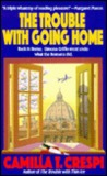 The Trouble with Going Home