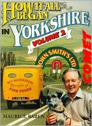 How It All Began in Yorkshire