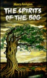 The Spirits of the Bog