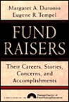 Fund Raisers: Their Careers, Stories, Concerns, and Accomplishments