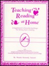 Teaching Reading at Home and School: A Step-By-Step Guide to Foundational Language Arts