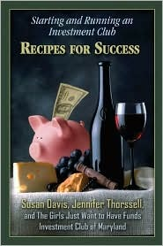 Starting and Running an Investment Club: Recipes for Success