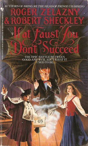 If at Faust You Don't Succeed by Roger Zelazny