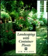 Landscaping with Container Plants