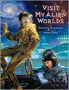 Visit My Alien Worlds by Donato Giancola