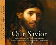 Our Savior [A Fourteen-Part Course on the Life of Christ]