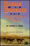Hannah and the Horseman on the Western Trail