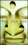 The Zen Eye by Sokei-An
