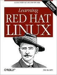 Learning Red Hat Linux, with CD-ROM by Bill McCarty