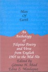 Man of Earth: An Anthology of Filipino Poetry and Verse from English, 1905 to the Mid-50s