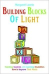 Building Blocks of Light: Teaching Students with Learning Disabilities How to Improve Their Minds