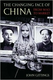 The Changing Face of China by John Gittings