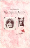 Jane Austen's Lovers: And Other Studies in Fiction and History from Austen to le Carré