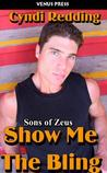 Show Me the Bling (Sons of Zeus)