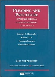 Pleading and Procedure Supplement: State and Federal: Cases and Materials
