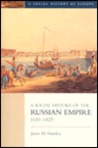 A Social History of the Russian Empire, 1650-1825