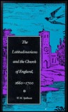 The Latitudinarians and the Church of England, 1660-1700