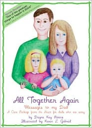 All Together Again: Messages To My Dad, A Care Package From The Heart To Dads Who Are Away