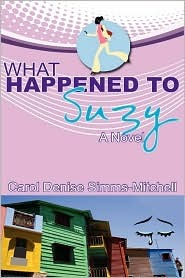 What Happened to Suzy by Carol Simms-Mitchell