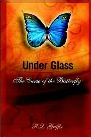 Under Glass: The Curse of the Butterfly
