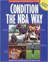 Condition the Nba Way/Includes Bc Power Rating & Workbook