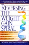 Reversing the Weight Gain Spiral: Self Care for Life Long Weight Loss