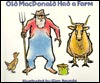 Old MacDonald Had a Farm by Glen Rounds
