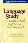 Language Study in Middle School, High School, and Beyond
