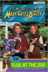 The Case of the Clue at the Zoo (The New Adventures of Mary-Kate & Ashley, #39)