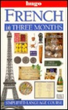 Hugo Language Course: French In Three Months
