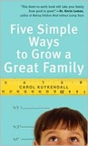 Five Simple Ways to Grow a Great Family