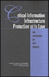 Critical Information Infrastructure Protection and the Law:: An Overview of Key Issues