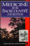 MEDICINE FOR THE BACK COUNTRY, 2nd Edition