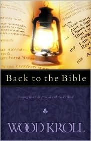 Back to the Bible: Turning Your Life Around with God's Word