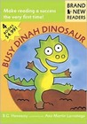 Busy Dinah Dinosaur: Brand New Readers
