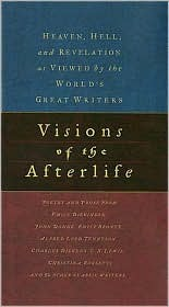 Visions of the Afterlife by Thomas Nelson Publishers
