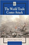 The World Trade Center Attack (History Firsthand)