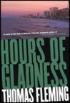 Hours of Gladness by Thomas J. Fleming
