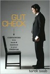 Gut Check: Confronting Love, Work, and Manhood in Your Twenties
