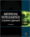 Artificial Intelligence: A Systems Approach, with CDROM