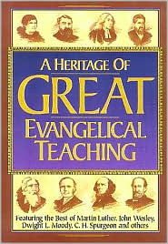 Heritage of Great Evangelical Teaching by Stephen L.  Nelson