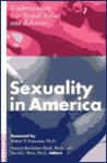 Sexuality in America: Understanding our Sexual Values and Behavior