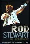 Rod Stewart: The New Biography