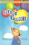 Lots of Balloons (Compass Point Early Readers series) (Compass Point Early Readers)