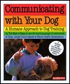 Communicating with Your Dog by Ted Baer