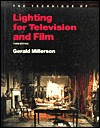 The Technique of Lighting for Television and Film