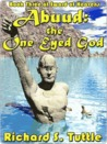Abuud: The One-Eyed God (Sword of Heavens, #3)