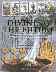 Divining the Future by Sally Morningstar