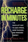 Recharge in Minutes: The Quick-Lift Way to Less Stress, More Success, and Renewed Energy!